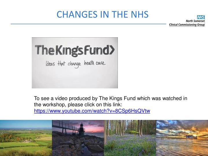 CHANGES IN THE NHS