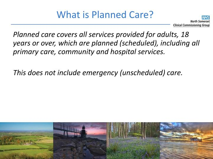 What is Planned Care?