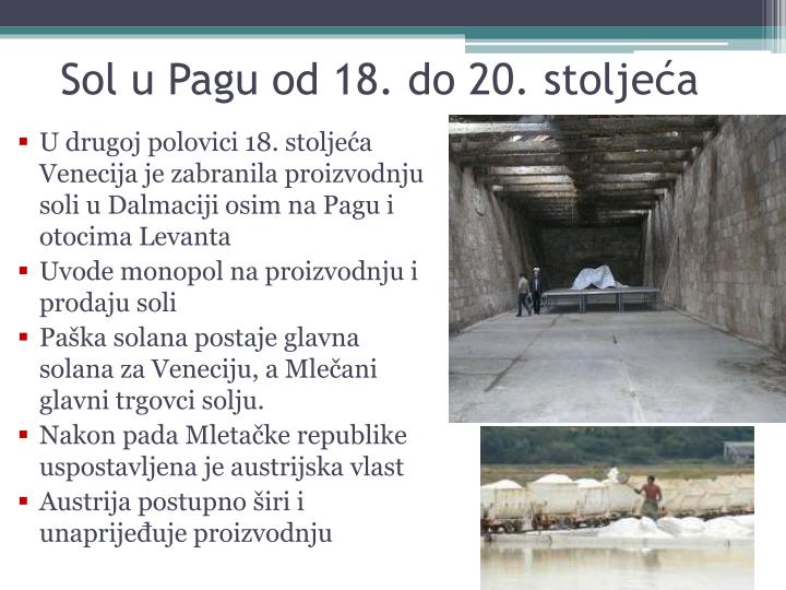 Sol u Pagu od 18. do 20. stoljeća