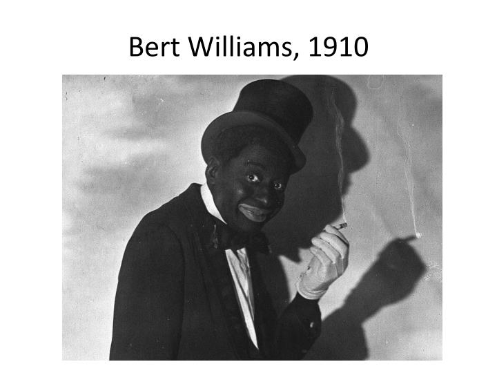 Bert Williams, 1910