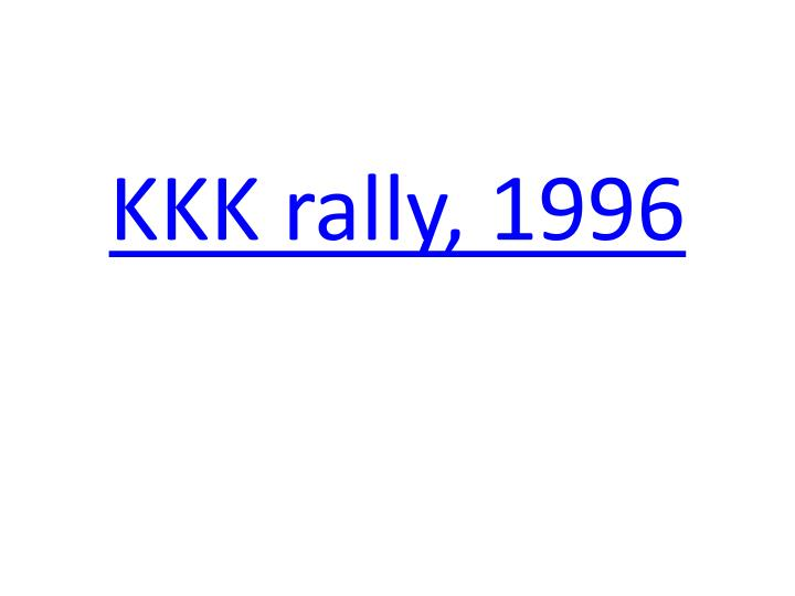 KKK rally, 1996