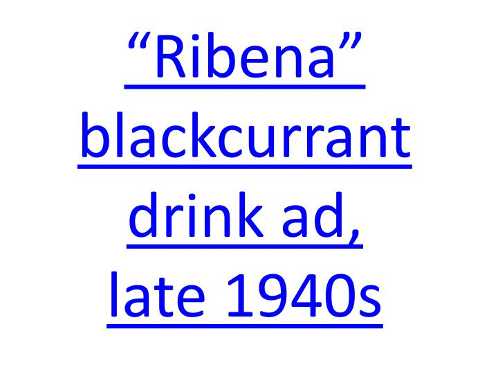 """Ribena"" blackcurrant drink ad,"