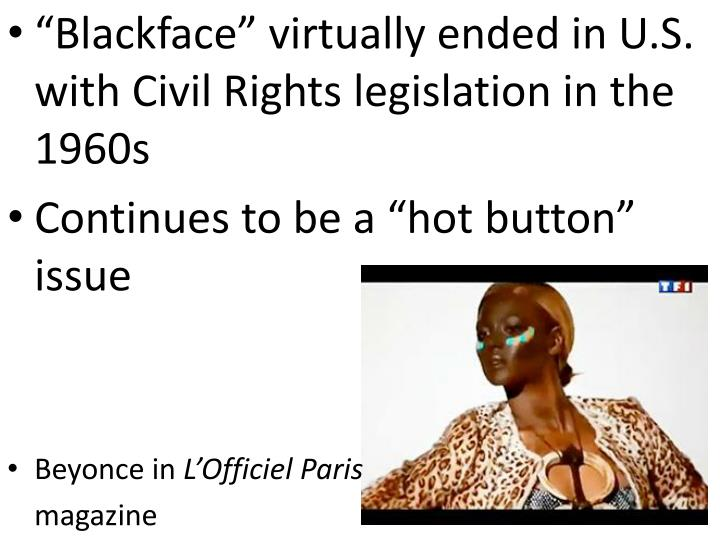 """Blackface"" virtually ended in U.S. with Civil Rights legislation in the 1960s"
