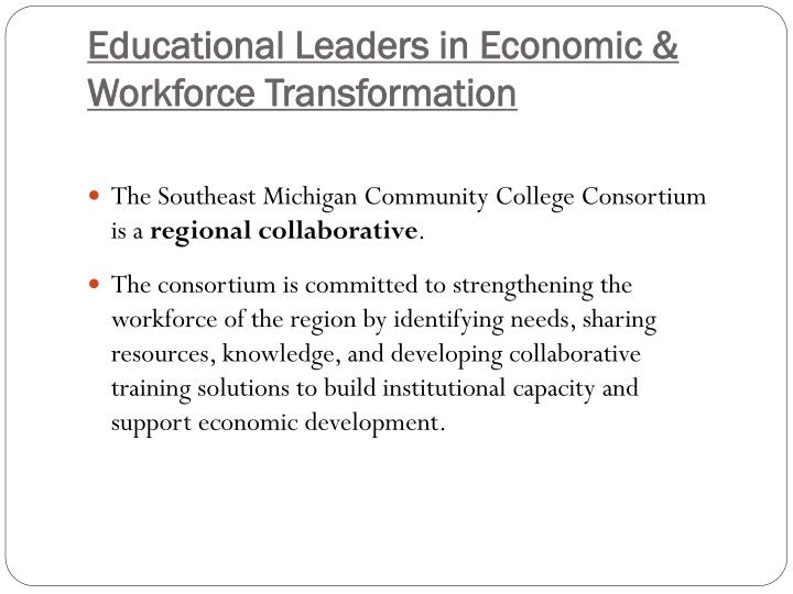 Educational Leaders in Economic & Workforce Transformation