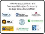 member institutions of the southeast michigan community college consortium smc3