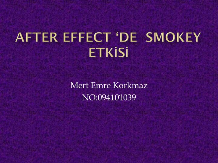 After effect de smokey etk s