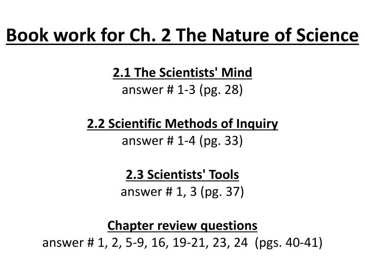 Book work for Ch. 2 The Nature of Science
