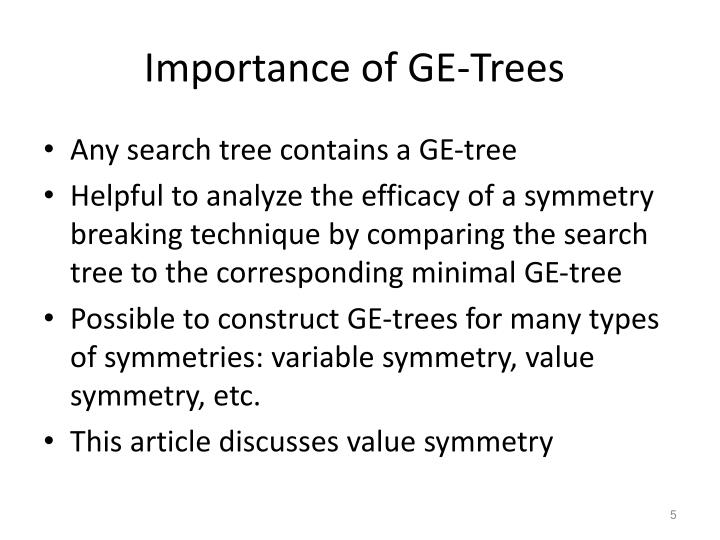 Importance of GE-Trees