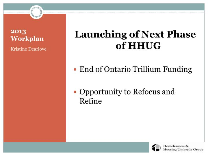 Launching of Next Phase of HHUG