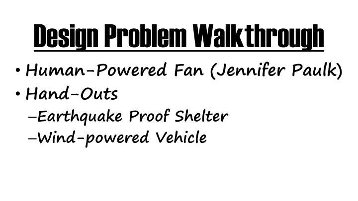 Design Problem Walkthrough