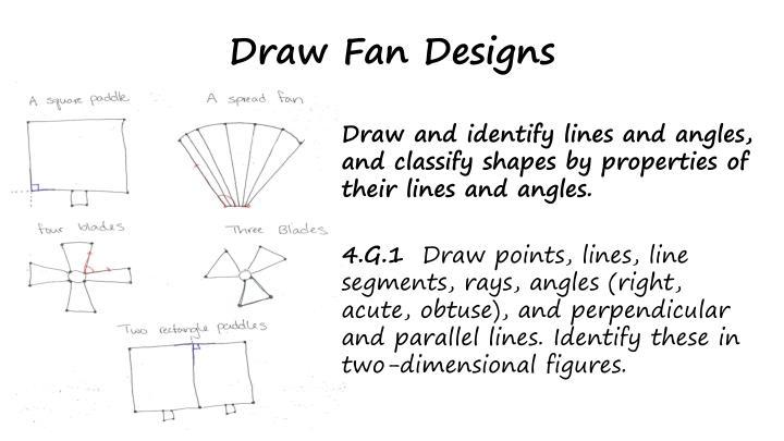 Draw Fan Designs