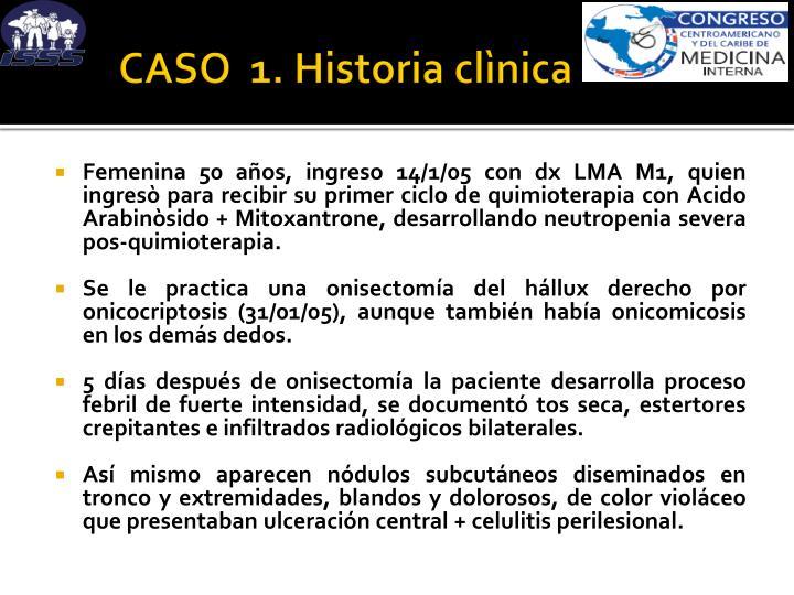 CASO  1. Historia