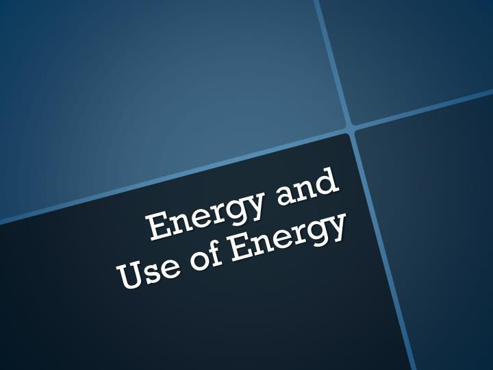 Energy and