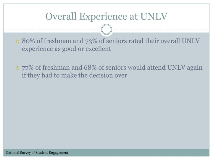 Overall Experience at UNLV