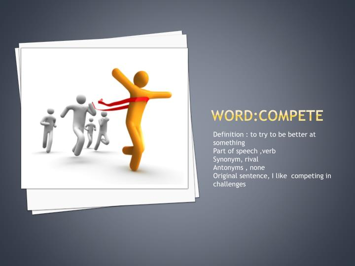 word:Compete