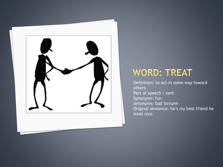 Word: treat
