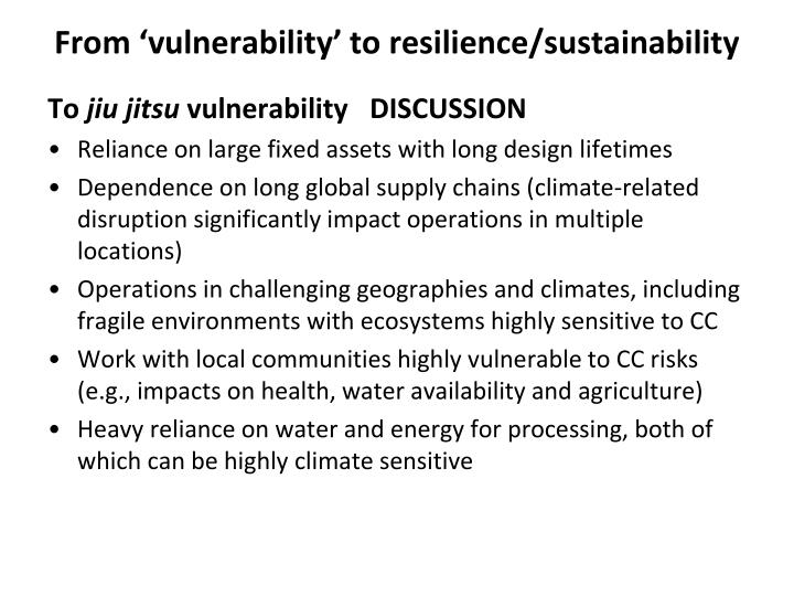 From 'vulnerability' to resilience/sustainability