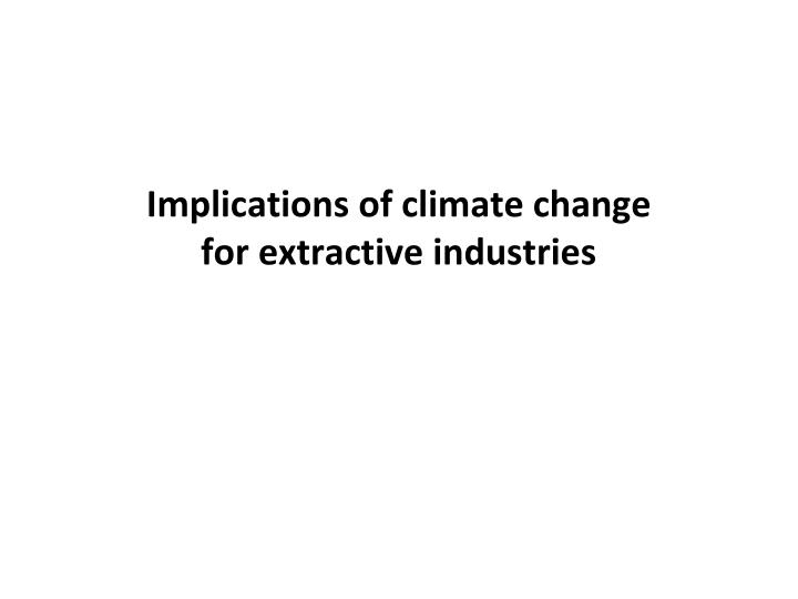 Implications of climate change