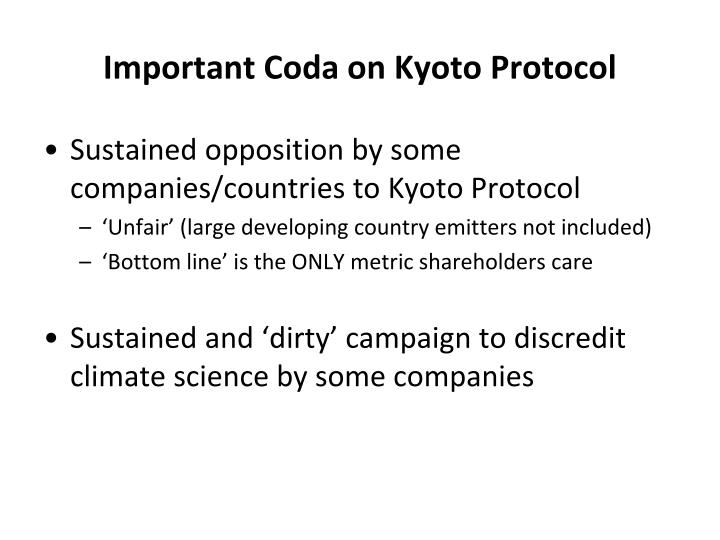 Important Coda on Kyoto Protocol