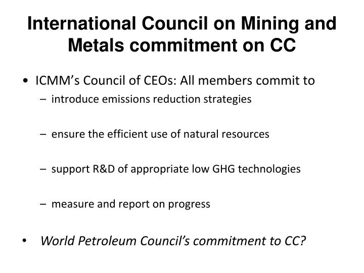 International Council on Mining and Metals commitment on CC