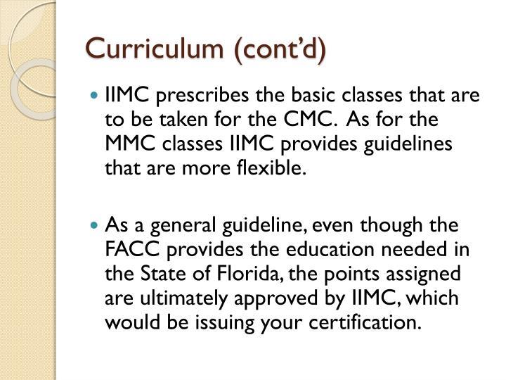 Curriculum (cont'd)