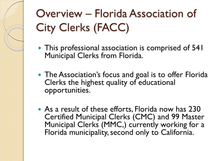 Overview – Florida Association of City Clerks (FACC)