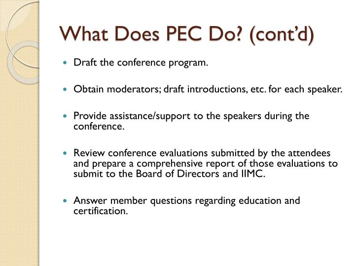 What Does PEC Do? (cont'd)