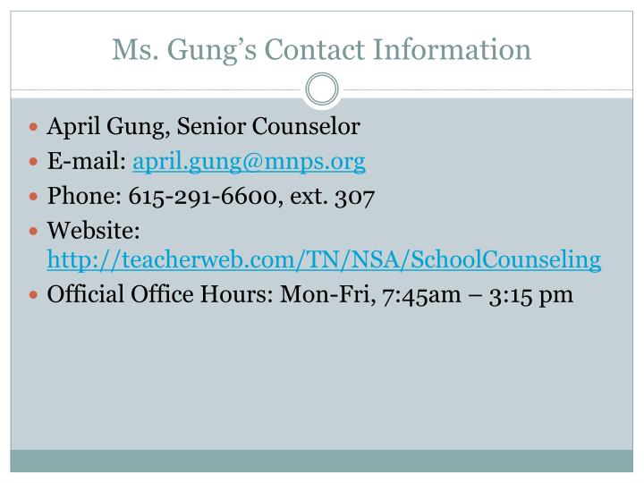 Ms gung s contact information