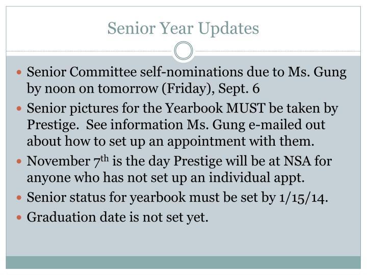 Senior Year Updates