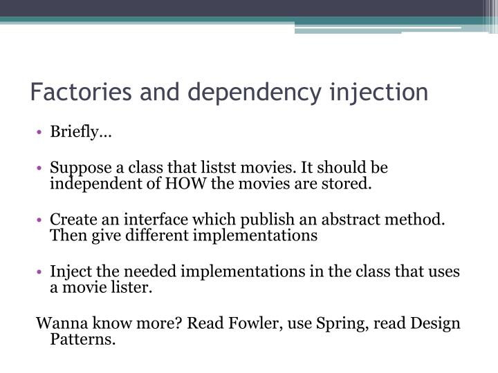 Factories and dependency injection