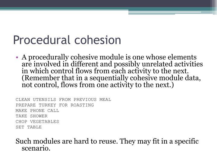 Procedural cohesion