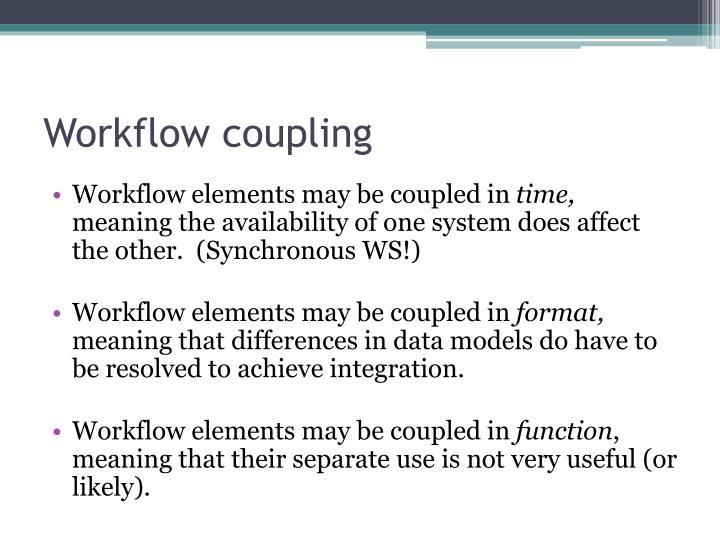 Workflow coupling