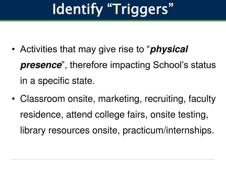"Identify ""Triggers"""