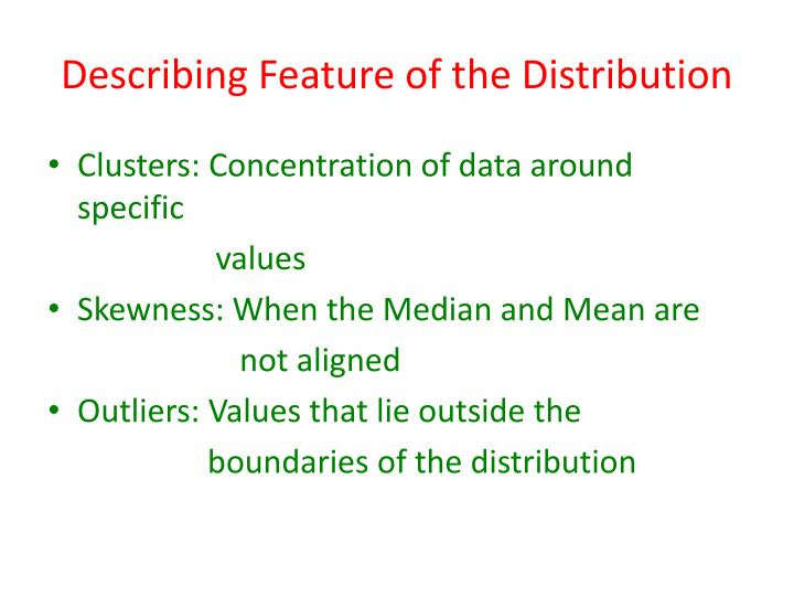 Describing Feature of the Distribution