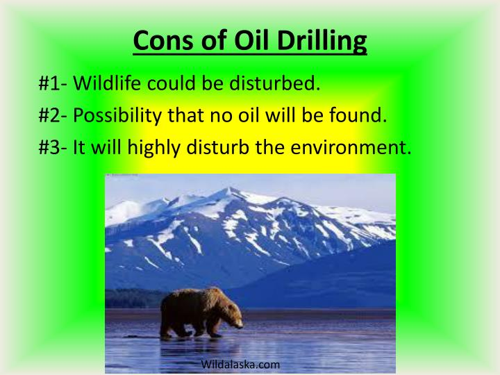 Cons of oil drilling