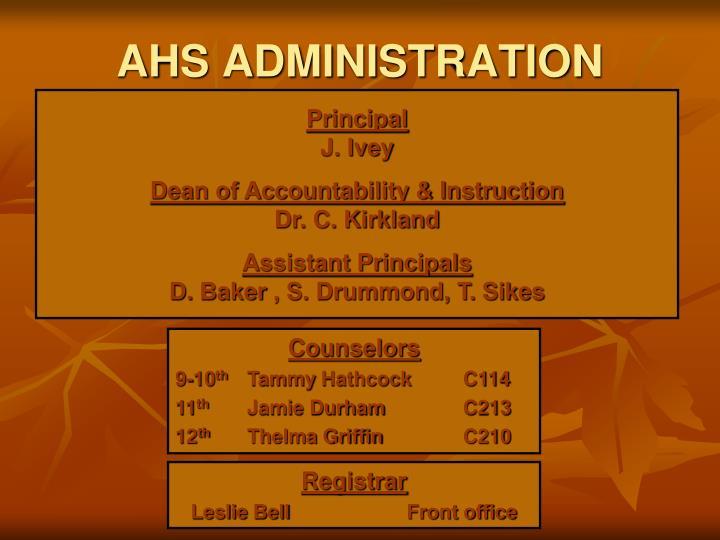 AHS ADMINISTRATION