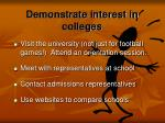 demonstrate interest in colleges