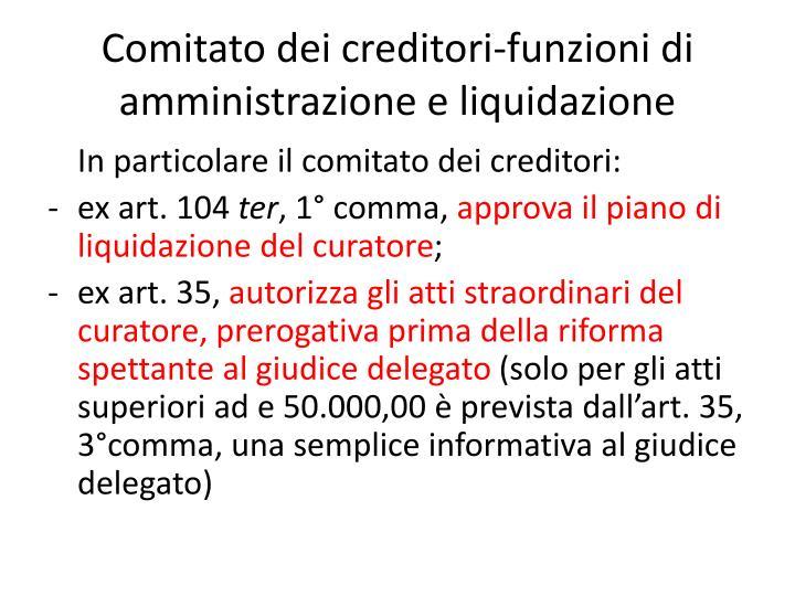 Comitato dei creditori-funzioni di amministrazione e liquidazione