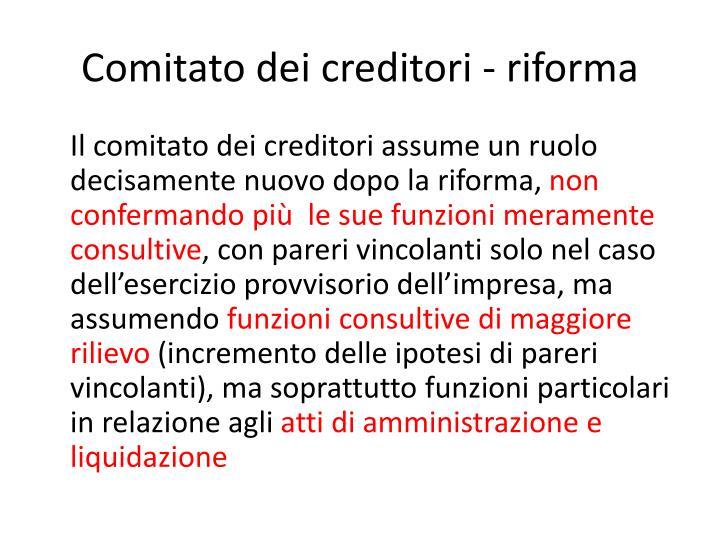 Comitato dei creditori - riforma