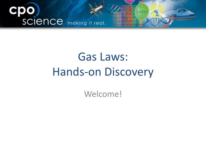 Gas laws hands on discovery