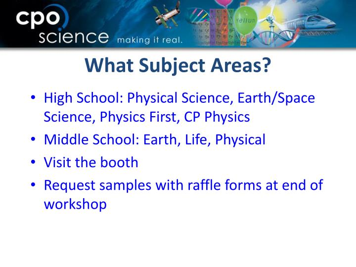 High School: Physical Science, Earth/Space Science, Physics First, CP Physics