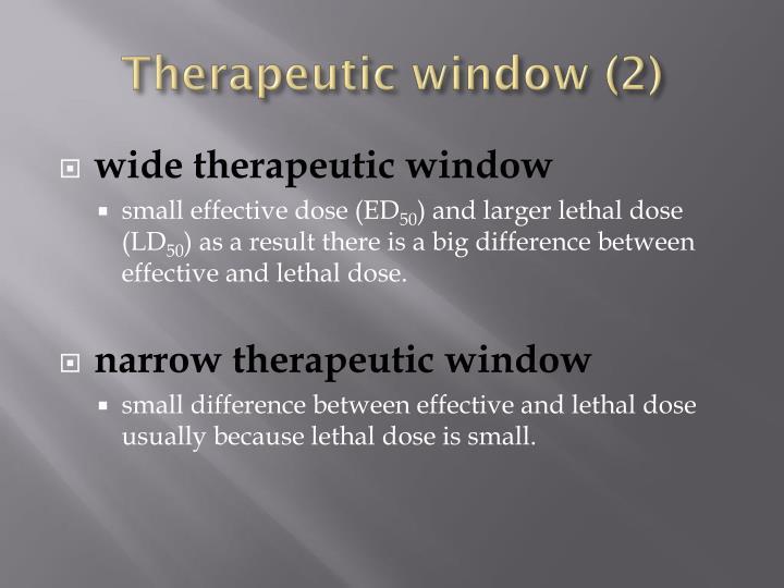 Therapeutic window (2)