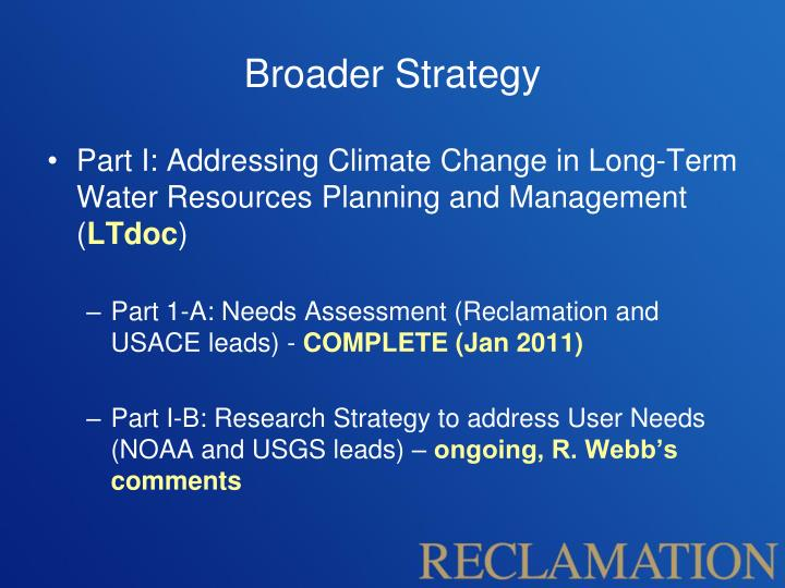 Broader Strategy