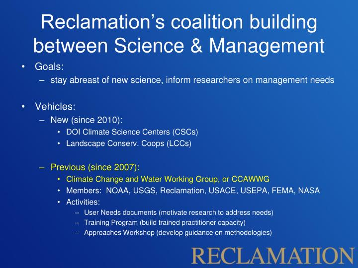 Reclamation's coalition building between Science & Management