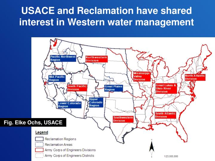 USACE and Reclamation have shared interest in Western water management