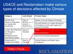 usace and reclamation make various types of decisions affected by climate