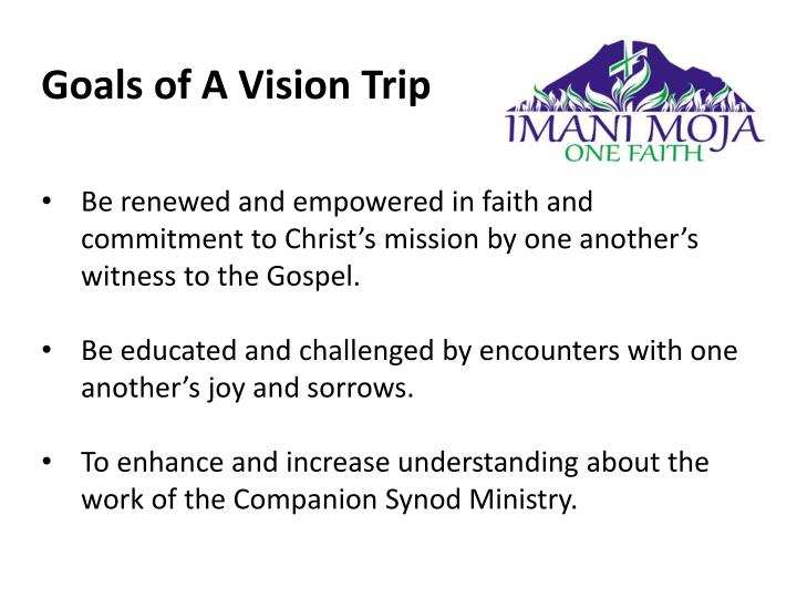 Goals of A Vision Trip