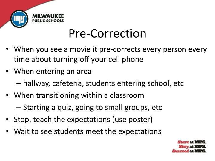 Pre-Correction