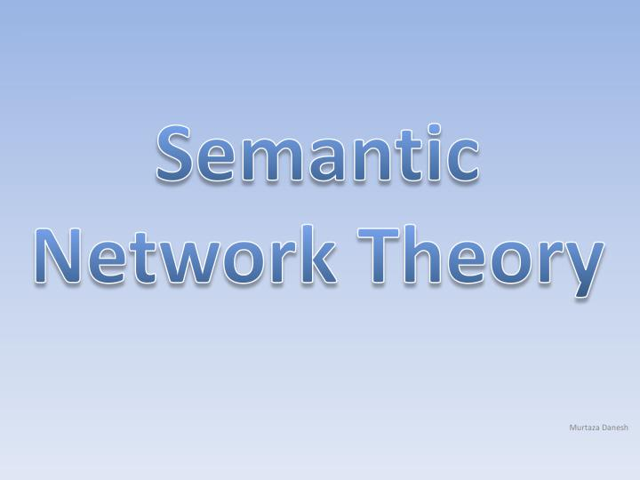 Semantic network theory