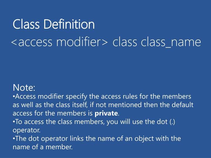 <access modifier> class
